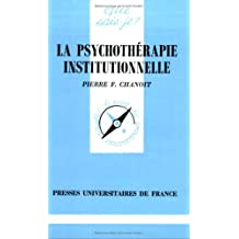 La psychothérapie institutionnelle