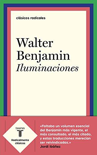Iluminaciones por Walter Benjamin