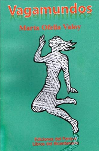 Vagamundos eBook: Marta Ofelia Valoy: Amazon.es: Tienda Kindle