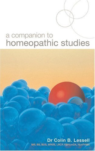 A Companion to Homeopathic Studies by Lessell, Dr. Colin B. (2004) Paperback
