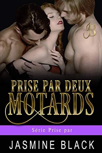 Prise par deux motards (Série Prise par t. 2) par  Spunky Girl Publishing