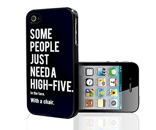 """Coque à clipser rigide """"certaines Personnes seulement besoin d'une chaise haute cinq, dans le visage, avec un étui pour téléphone portable (iPhone 4/4S)"""