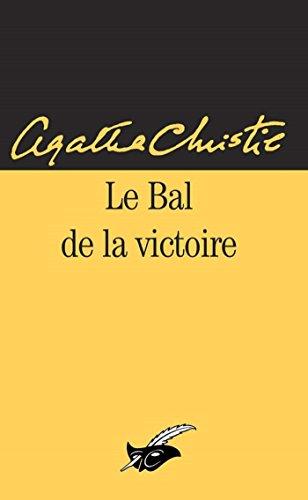 Le bal de la victoire (Masque Christie) par Agatha Christie