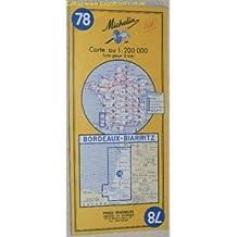 Michelin Map 78 Bordeaux - Biarritz. 1:200000