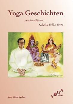 Yoga Geschichten von [Bretz, Sukadev V.]