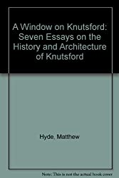 A Window on Knutsford: Seven Essays on the History and Architecture of Knutsford