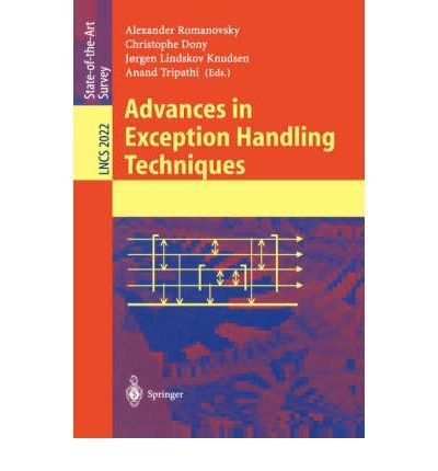 [(Advances in Exception Handling Techniques )] [Author: Alexander Romanovsky] [May-2001]