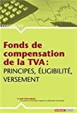 Fonds de compensation de la TVA - Principes, éligibilité, versement