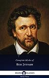 Delphi Complete Works of Ben Jonson (Illustarted)
