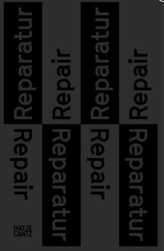 Reparatur: Anstiftung zum Denken und Machen
