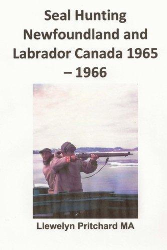 Seal Hunting Newfoundland and Labrador Canada 1965-1966: usato  Spedito ovunque in Italia