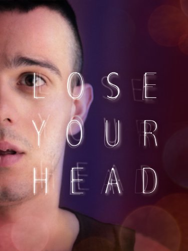 Lose Your Head (2013) [Subtitled]