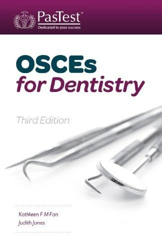 OSCEs for Dentistry 3rd Revised Edition by Fan, Kathleen F. M., Jones, Judith (2013) Paperback