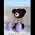 Hab-mich-lieb-Bär Häkelanleitung (Große Puppen zum Liebhaben 2)