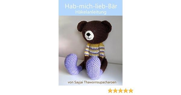 Hab-mich-lieb-Bär Häkelanleitung (Große Puppen zum Liebhaben 2 ...