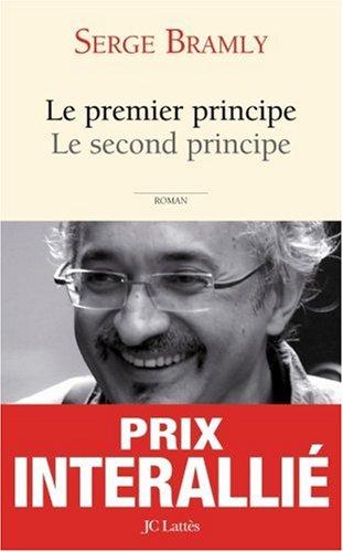 Le premier principe Le second principe-Prix Interallié 2008-