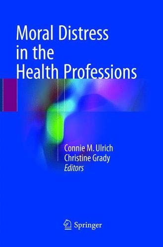 Moral Distress in the Health Professions