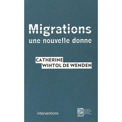 Migrations : Une nouvelle donne