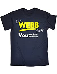 Its A Surname Thing 123t Men's It's A Webb Thing You Wouldn't Understand T-Shirt