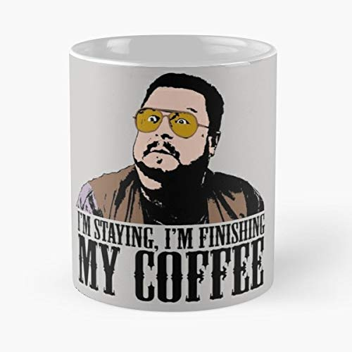 Im Staying Finishing My Coffee The Big Lebowski Walter Sobchak - Best Gift Mugs Mug For Gifts Cup Women Tumbler Best Personalized Gifts (Womens Tall And Big)