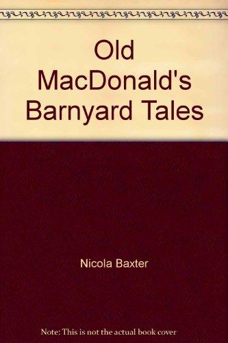 Old MacDonald's Barnyard Tales