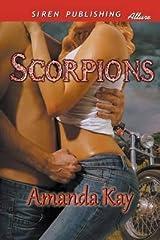 [(Scorpions (Siren Publishing Allure))] [By (author) Amanda Kay] published on (January, 2015) Paperback