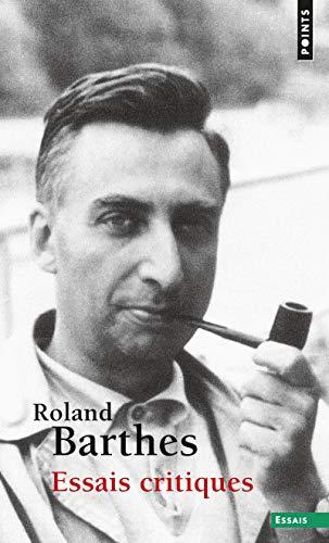 Essais critiques par Roland Barthes