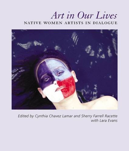 art-in-our-lives-native-women-artists-in-dialogue-2010-09-08