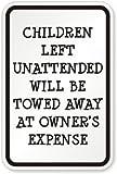 Kinder unbeaufsichtigt wird abgeschleppt auf, Ingenieur Grad Reflektierende Aluminium Schild, 45,7x 30,5cm