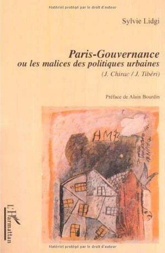 Paris-gouvernance ou les malices des politiques urbaines