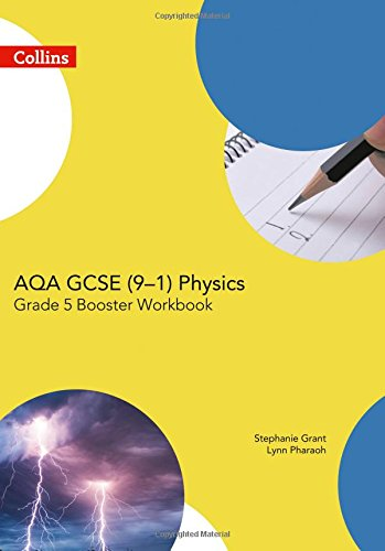 AQA GCSE Physics 9-1 Grade 5 Booster Workbook (GCSE Science 9-1)