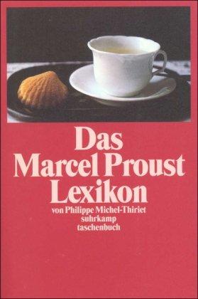 Buchseite und Rezensionen zu 'Das Marcel Proust Lexikon (suhrkamp taschenbuch)' von Philippe Michel-Thiriet