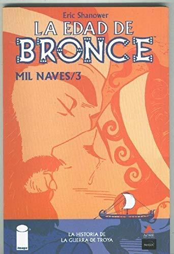 La guerra de Troya: La Edad de Bronce: Mil Naves volumen 3