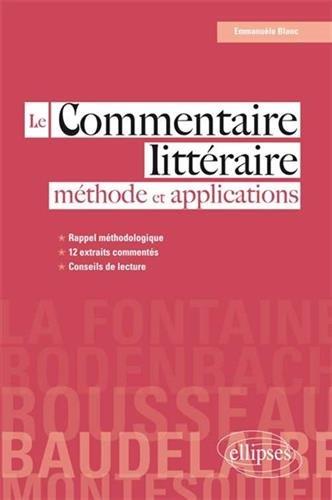 Le Commentaire Littéraire Méthode et Applications