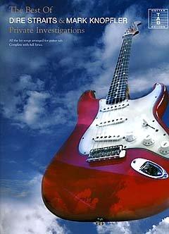 Preisvergleich Produktbild PRIVATE INVESTIGATIONS - THE BEST OF - arrangiert für Gitarre - mit Tabulator [Noten / Sheetmusic] Komponist: DIRE STRAITS + MARK KNOPFLER