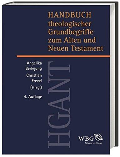Handbuch theologischer Grundbegriffe zum Alten und Neuen Testament
