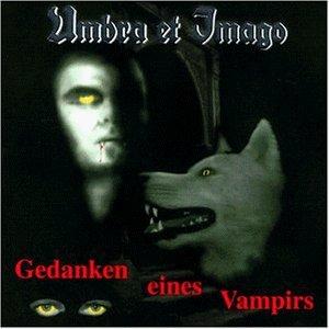 gedanken eines vampirs cd by umbra et imago (1998-02-02)