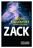 Zack (Série noire) von Mons Kallentoft