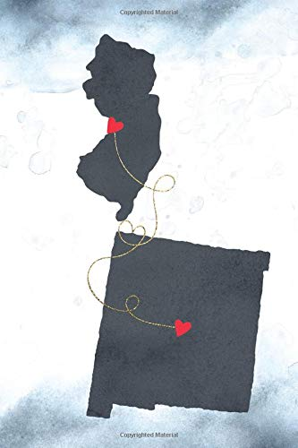 New Jersey & New Mexico: Long Distance Out of State Notebook - Blank Lines (Together Forever Never Apart US States Journals, Band 1016)