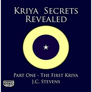 Kriya Secrets Revealed - Part One by J.C. Stevens [Music CD]