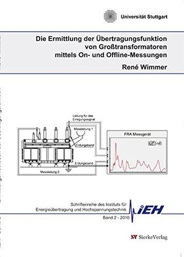 Die Ermittlung der Übertragungsfunktion von Großtransformatoren mittels On- und Offline-Messungen