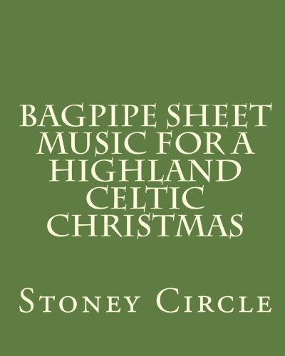 Bagpipe Sheet Music for a Highland Celtic Christmas por Stoney Circle
