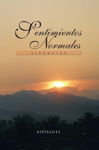 Sentimientos Normales: Vivencias por Manuel Nuñez