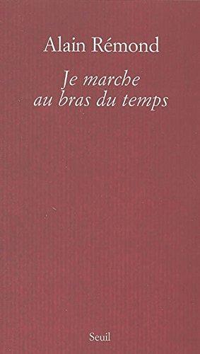 Je Marche Au Bras Du Temps [Pdf/ePub] eBook