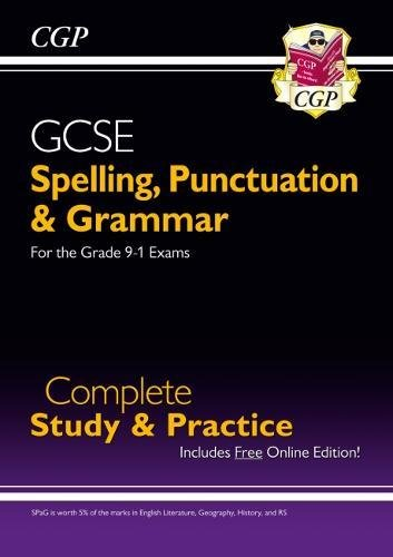 Spelling, Punctuation and Grammar for Grade 9-1 GCSE Complete Study & Practice (with Online Edition) por CGP Books