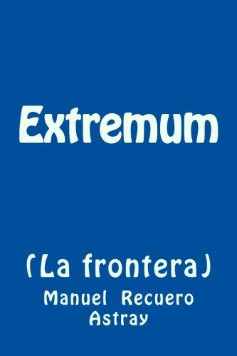 Extremum (La frontera) por Manuel Recuero Astray