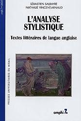 L'analyse stylistique : Textes littéraires de langue anglaise