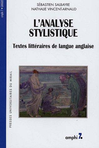 L'analyse stylistique : Textes littéraires de langue anglaise par S. Salbayre et N. Vincent-Arnaud