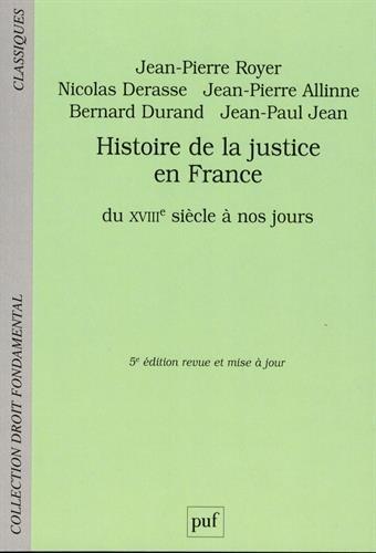 Histoire de la justice en France par Jean-Pierre Royer