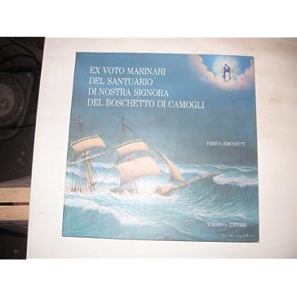Ex Voto Marinari Del Santuario Di Nostra Signora Del Boschetto Di Camogli